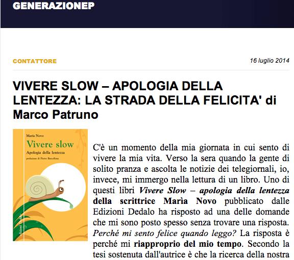 Vivere slow: apologia della lentezza - Generazione P - Marco Patruno - 16 luglio 2014